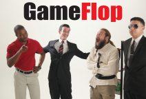 Don't get GameFlop'd