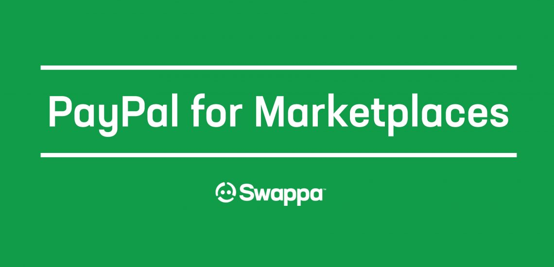 Swappa and PayPal for Marketplaces