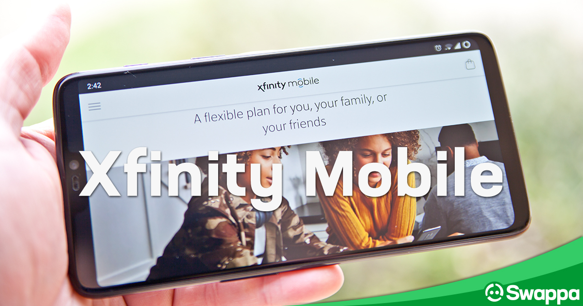 How To Save Money With Xfinity Mobile Best Plans Reviews And Tips To Lower Your Monthly Bill Swappa Blog