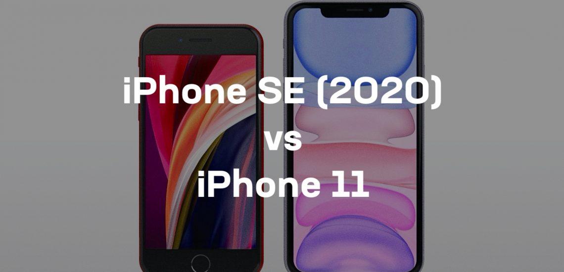 iPhone SE (2020) vs iPhone 11